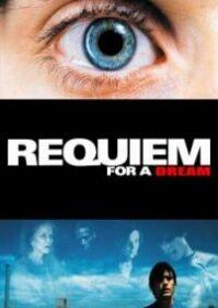 Requiem For A Dream (2000) บทสวดแด่วัน…ที่ฝันสลาย