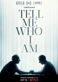 Tell Me Who I Am (2019) เงามืดแห่งความทรงจำ
