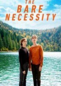 The Bare Necessity (2019) ความจำเป็นที่เปลือยเปล่า