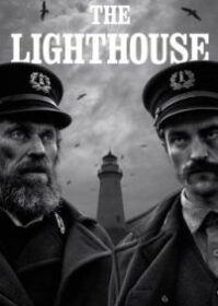 The Lighthouse (2019) เดอะ ไลท์เฮาส์