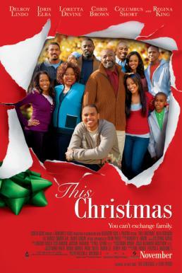 This Christmas (2007) โอ้ว…คริสต์มาส รวมญาติสุดป่วน