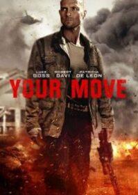 Your Move (2017) มึงต้องหนี