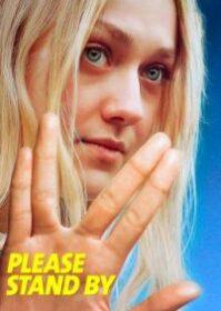 Please Stand By (2017) เนิร์ด…แล้วไง! มีหัวใจนะเว้ย