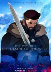 The Witcher Nightmare of the Wolf (2021) เดอะ วิทเชอร์ นักล่าจอมอสูร ตำนานหมาป่า