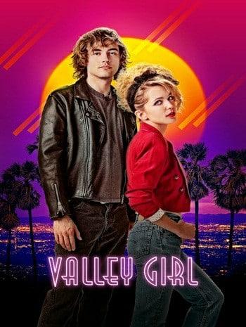 Valley Girl (2020) สาวแวลลีย์ รักนี้ร็อกแอนด์โรล