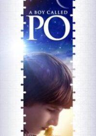 A Boy Called Po (2016) เด็กชายเรียกปอ