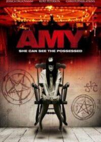 Amy (2013) เอมี่หลอนซ่อนวิญญาณ