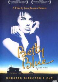 Betty Blue (1986) เบ็ตตี้ บลู