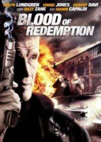 Blood of Redemption (2013) บัญชีเลือดล้างเลือด