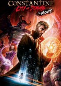 Constantine City of Demons The Movie (2018) คอนสแตนติน นครแห่งปีศาจ เดอะมูฟวี่