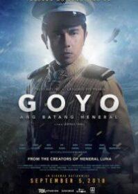 Goyo The Boy General (2018) โกโย นายพลหน้าหยก
