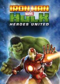 Iron Man & Hulk Heroes United (2013) ไอร์ออนแมนปะทะฮัลค์ ศึกรวมพลังยอดมนุษย์
