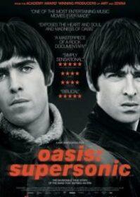 Oasis Supersonic (2016) โอเอซิส  ซูเปอร์โซนิก