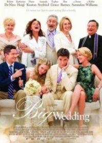 The Big Wedding (2013) พ่อตาซ่าส์ วิวาห์ป่วง