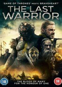 The Last Warrior (2018) ตำนานนักรบดาบวิเศษ