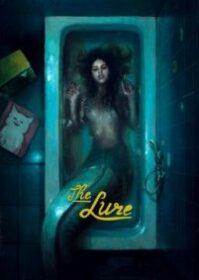 The Lure (2015) ครีบกระหาย